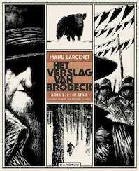 Het verslag van Brodeck Boek 2/2 - De Stilte - Manu Larcenet (ISBN 9789085584995)