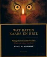 Wat baten kaars en bril - Hugo Vandamme, Karel Cambien, Piet De Moor (ISBN 9789054669951)