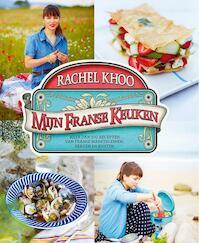 Mijn Franse Keuken - Rachel Khoo (ISBN 9789021555980)