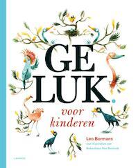 Geluk voor kinderen - Leo Bormans (ISBN 9789401421812)