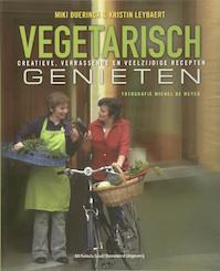 Vegetarisch genieten - Miki Duerinck, K. Leybaert (ISBN 9789002219771)
