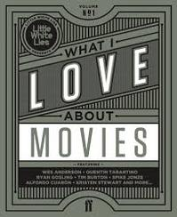 What I Love about Movies - Laura Jenkins, David Jenkins, Little White Lies Staff (ISBN 9780571312085)