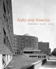 Aalto and America - Stanford Anderson (ISBN 9780300176001)