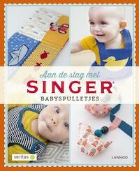 Aan de slag met SINGER - Babyspulletjes - Hilde Smeesters, Marijke Michiels (ISBN 9789401423625)