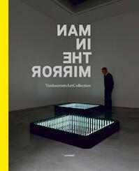 Man in the mirror - Emma Dexter, Bjorn Scherlippens, Walter Vanhaerents, Vincent Verbist (ISBN 9789401414722)