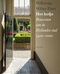 Het hofje - Willemijn Wilms Floet (ISBN 9789460042140)