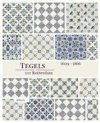 Tegels uit Rotterdam + CD-ROM - Unknown (ISBN 9789059942448)