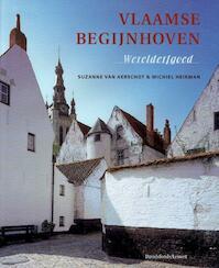 Vlaamse Begijnhoven - Suzanne van Aerschot, Michiel Heirman (ISBN 9789058261137)