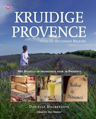 Kruidige Provence - Dani?lle Houbrechts (ISBN 9789057203541)