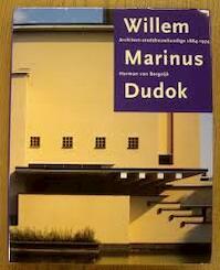 Willem Marinus Dudok - Herman van Bergeijk (ISBN 9789066111448)