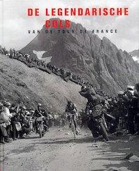 De legendarische cols van de Tour de France - Philippe Bouvet, Philippe Brunel, Serge Laget (ISBN 9789059471405)