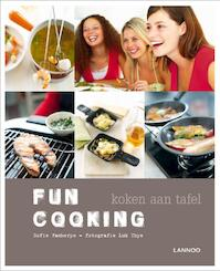 Fun cooking - Sofie Vanherpe (ISBN 9789020927450)