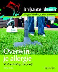 Overwin je allergie - Rob Hicks (ISBN 9789027418036)