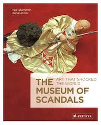 The Museum of Scandals - Elea Baucheron, Diane Routex (ISBN 9783791348490)