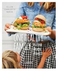 ONE HEALTHY FAMILY - PAPERBACK VERSIE - Ellen Charlotte Marie, Ellen Charlotte Ellen Charlotte Marie (ISBN 9789401445955)
