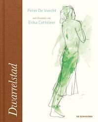 Dwarrelstad - Peter De Voecht (ISBN 9789462912625)