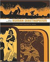 Human Diastrophism - Gilbert Hernandez (ISBN 9781845765279)