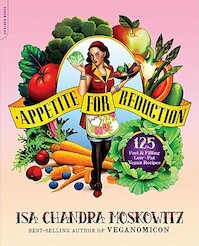 Appetite for Reduction - Isa Chandra Moskowitz (ISBN 9781600940491)