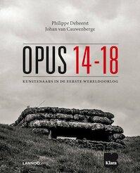 Opus 14-18 - Philippe Debeerst, Johan Van Cauwenberge (ISBN 9789401412247)