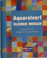 Aquarelverf - Moira Clinch, David Webb, Jo Fisher, Pamela Ellis, Ghislaine de Thouars, TextCase (hilversum). (ISBN 9789057647598)