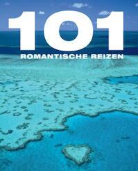 101 romantische reisjes - Unknown (ISBN 9789021549217)