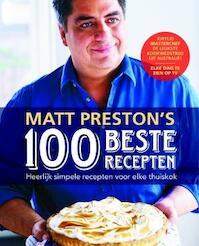 Matt Preston's 100 beste recepten - Matt Preston (ISBN 9789021554204)