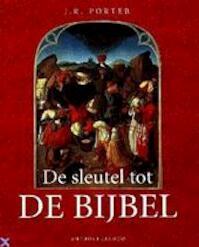 De sleutel tot de bijbel - Joshua Roy Porter (ISBN 9789041401205)