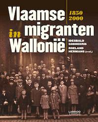 Vlaamse migranten in Wallonie - Idesbald Goddeeris (ISBN 9789020995688)