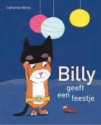 Billy geeft een feestje - Catharina Valckx (ISBN 9789025757823)