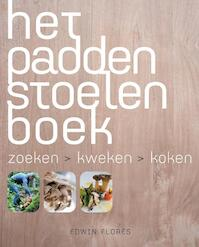 Het paddenstoelenboek - Edwin Flores, Edwin Florès (ISBN 9789023013112)