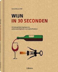 Wijn in 30 seconden - Gérard Basset (ISBN 9789089986290)