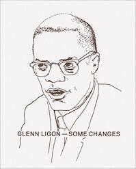 Glenn Ligon - Glenn Ligon, Darby English, Stephen Andrews (ISBN 9781894212069)