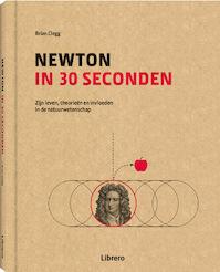 Newton in 30 seconden - Brian Clegg (ISBN 9789089987938)