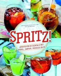 Spritz! - Sandrine Houdre-Gregroire, Regis Celabe (ISBN 9789044748086)