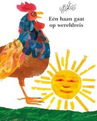 Een haan gaat op wereldreis - Eric Carle (ISBN 9789462291461)