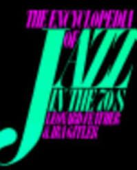 The Encyclopedia of Jazz in the Seventies - Leonard Feather (ISBN 9780306802904)