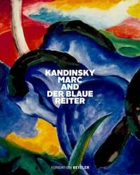 Kandinsky, Marc, and Der Blaue Reiter - (ISBN 9783775741699)