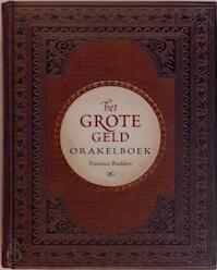 Het grote geld - F. Braddero (ISBN 9789022535837)