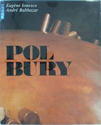 Pol Bury - Eugène Ionesco, André Balthasar