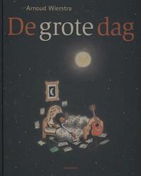 De grote dag - Arnoud Wierstra (ISBN 9789025753108)