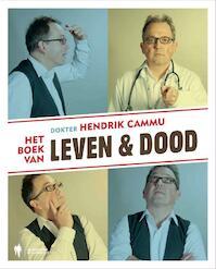 Het boek van leven en dood - Hendrik Cammu (ISBN 9789089311672)