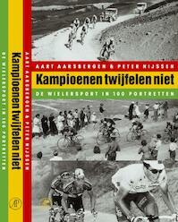 Kampioenen twijfelen niet - Aart Aarsbergen, Peter Nijssen (ISBN 9789029503815)