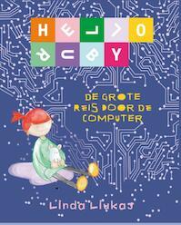 Hello Ruby: de grote reis door de computer - Linda Liukas (ISBN 9789057124860)