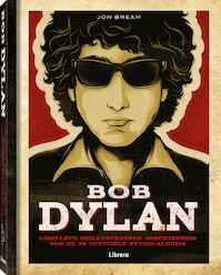 BOB DYLAN - Complete geïllustreerde geschiedenis van 36 officiële studioalbums - Jon Bream (ISBN 9789089986368)