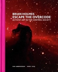 Escape the Overcode - Brian Holmes (ISBN 9789070149987)