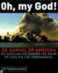 Oh, my God ! - Algemeen Dagblad (ISBN 9789027476487)