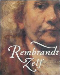 Rembrandt zelf - Ernst van de Wetering (ISBN 9789040093142)