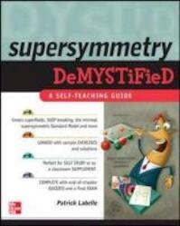 Supersymmetry Demystified - Patrick, Ph.D. Labelle (ISBN 9780071636414)