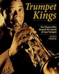 Trumpet Kings - Scott Yanow (ISBN 9780879306403)