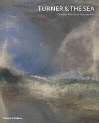 Turner and the Sea - Christine Riding (ISBN 9780500239056)